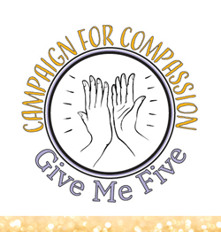 Campaign for Compassion – Give Me Five